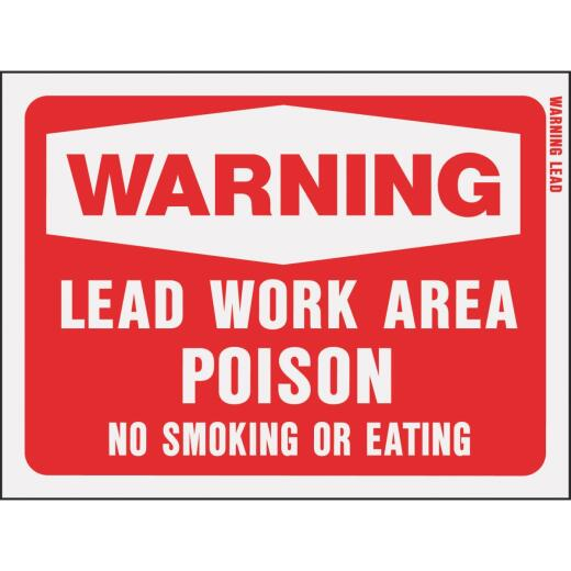 Hy-Ko Plastic Sign, Warning Lead Work Area Poison